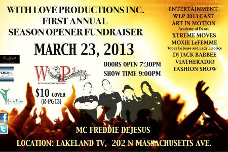 With Love Productions Inc. First Annual...